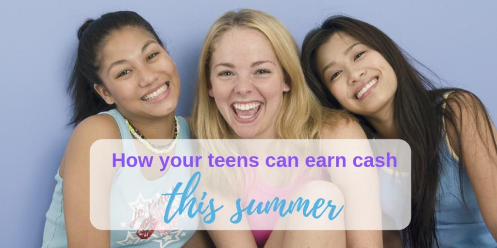 best way for teens to earn money, how can teens earn money, teen jobs, teens making money, how teens can make money online, how teenagers can make money, teenage summer jobs