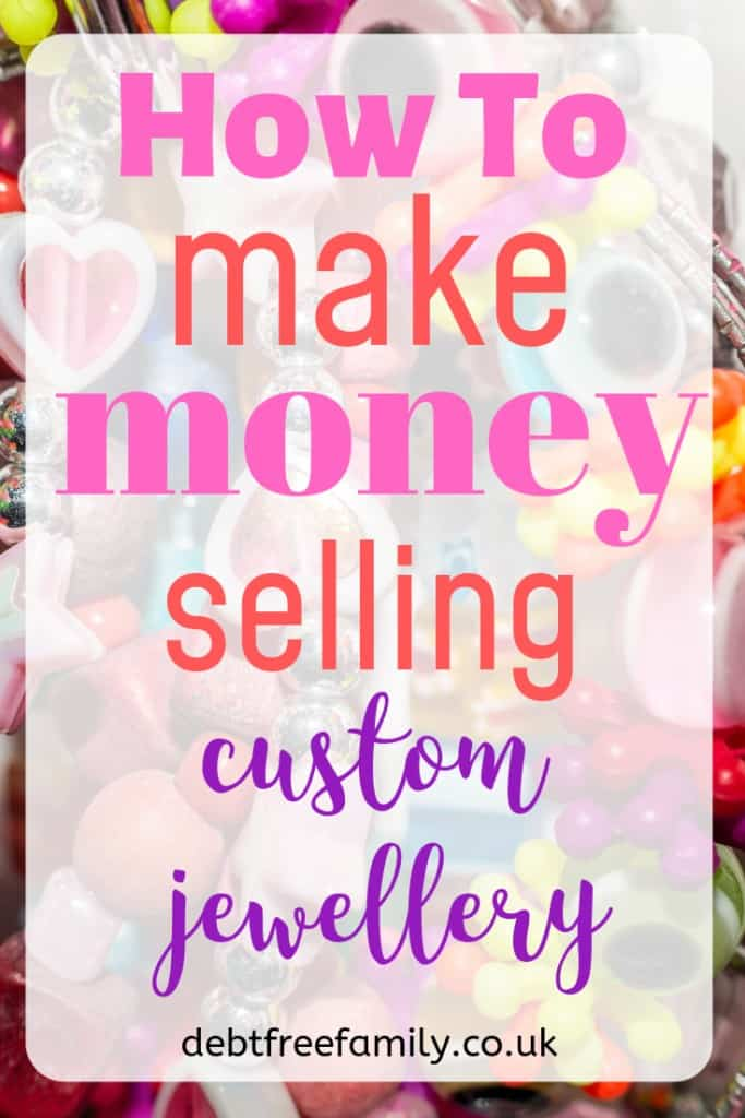 what to sell to make money, making money online, make money, extra income, selling custom jewellery, jewelry,